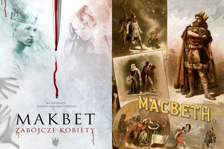 """plakat z przedstawienia i strona tytułowa utworu W. Szekspira pt.: """"Macbeth"""""""