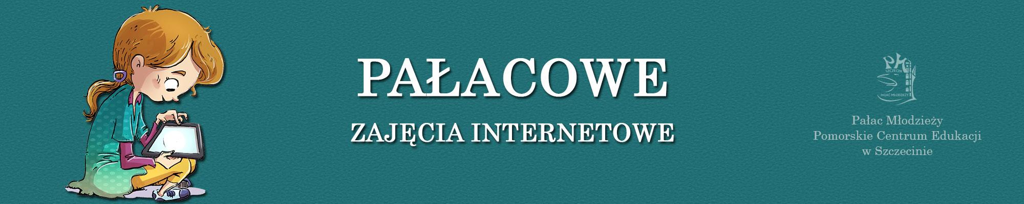 Pałacowe zajęcia internetowe